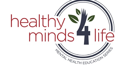 Healthy Minds 4 Life: Understanding Mental Health Promotion tickets