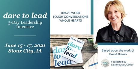 Dare to Lead™ Sioux City - 3-Day Leadership Intensive tickets