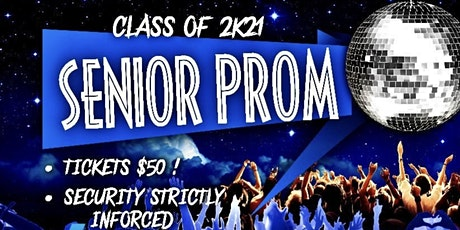 2K21 Senior Prom tickets