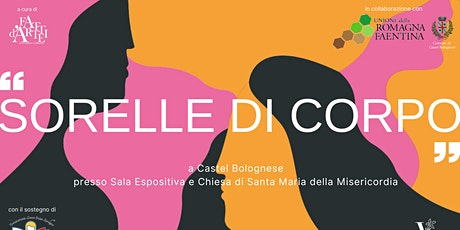 Sorelle di Corpo X Castel Bolognese biglietti