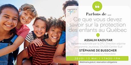 Ce que vous devez savoir sur la protection des enfants au Québec billets