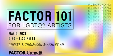 FACTOR 101: Info Session for LGBTQ2 Artists tickets
