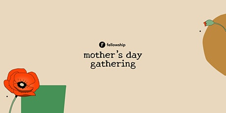 Mother's Day In-Person Gathering tickets