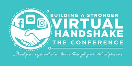 Building A Stronger Virtual Handshake (The Conference) tickets