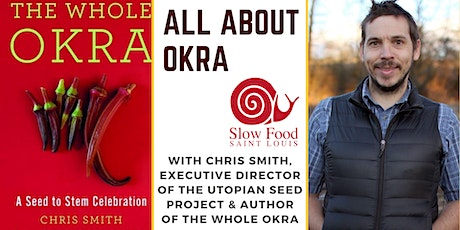 All about Okra with Chris Smith author of The Whole Okra tickets