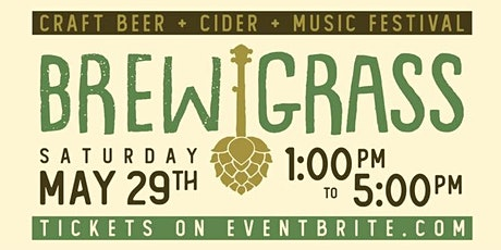BrewGrass Craft Beer, Cider & Music Festival tickets