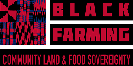 Black Farming: Community Land & Food Sovereignty Conference tickets