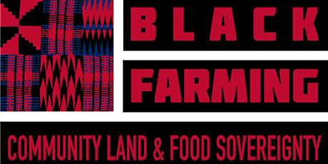 Black Farming: Community Land & Food Sovereignty Conference entradas