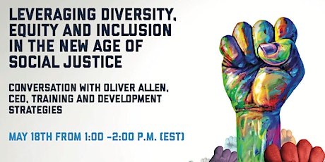 Levering Diversity, Equity and Inclusion in the New Age of Social Justice tickets