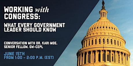Working with Congress: What Government Leaders Should Know tickets