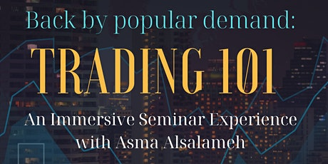 Trading 101: An Immersive Seminar Experience tickets