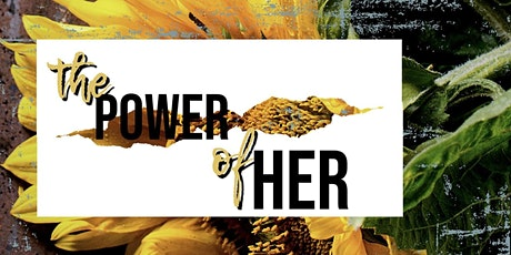The Power of Her Empowerment Brunch tickets