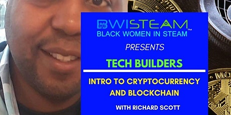 Tech Builders - Intro to Cryptocurrency & Blockchain - with Richard Scott Tickets