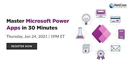 Webinar - Master Microsoft Power Apps in 30 Minutes tickets
