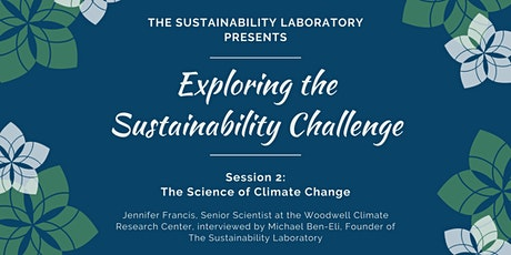 Exploring the Sustainability Challenge, Session 2 tickets