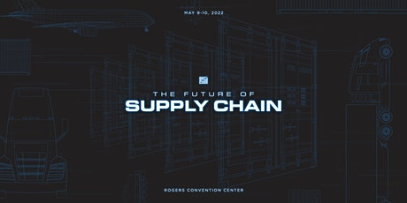 The Future of Supply Chain tickets