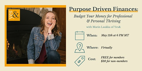 Purpose Driven Finances: Budgeting Your Money to Thrive tickets