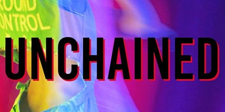 UNCHAINED: HAIR, BEAUTY, FASHION, & MUSIC tickets