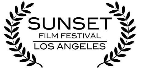 Sunset Film Festival- Los Angeles 2021 Edition tickets