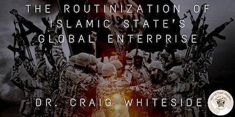 MES Lecture Series: The Routinization Of Islamic State's  Global Enterprise tickets