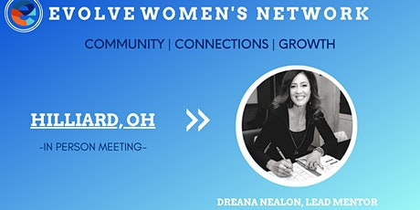 Evolve Women's Network: Hilliard (In-Person) tickets