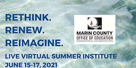 Rethink. Renew. Reimagine. A three-day Summer Institute for Educators tickets