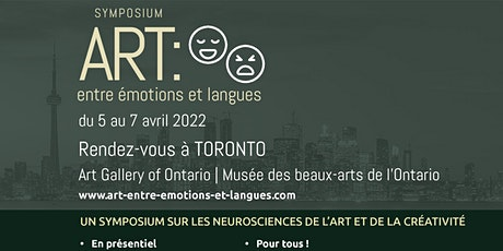 Symposium Art:  entre émotions et langues | A bilingual event tickets