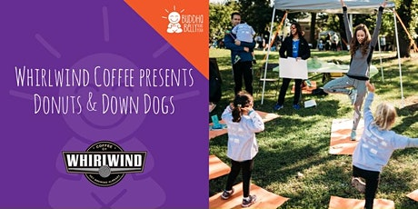 Whirlwind Coffee presents Donuts & Down Dogs with Buddha Belly Kids Yoga tickets