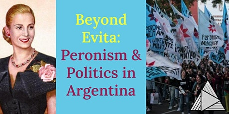 LIVE ONLINE TOUR | Beyond Evita: Peronism and Politics in Argentina Tour Tickets