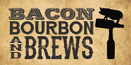 Bacon, Bourbon & Brews 2021 tickets