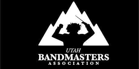 Utah Bandmaster  BAND DIRECTORS Summer Conference tickets