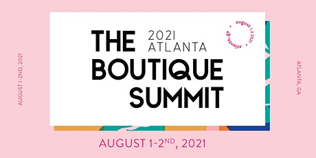 The Boutique Summit 2021 tickets