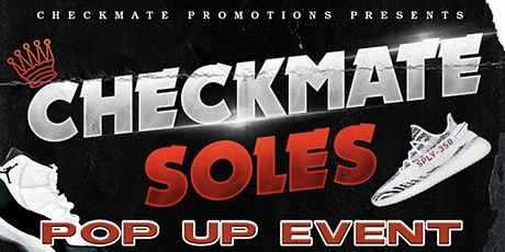 Checkmate Soles Pop-Up Event by Checkmate Promotions tickets