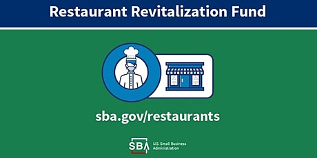 Restaurant Revitalization Fund Program Bi-lingual Webinar tickets