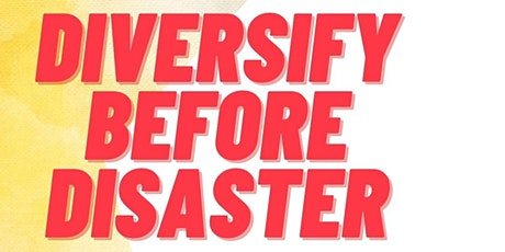 Diversifying Before Disaster: Pandemic-Proofing Your Creative Business tickets