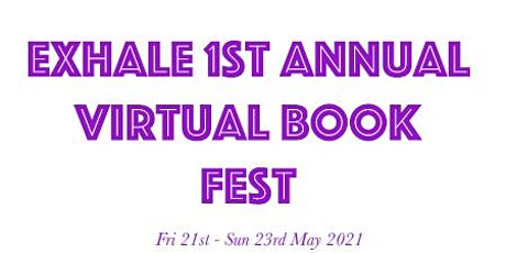 Exhale Publishing First Annual Virtual Book Festival tickets