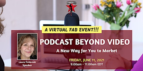Podcast Beyond Video - A New Way for You to Market biglietti