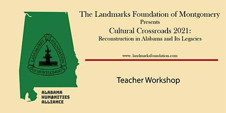 Cultural Crossoads 2021: Reconstruction and Its Legacies Teacher Workshop tickets