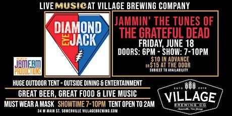 Diamond Eye Jack @ Village Brewing Company tickets