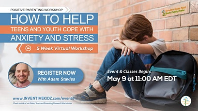 How to Help Teens & Youth Cope with Anxiety and Stress tickets