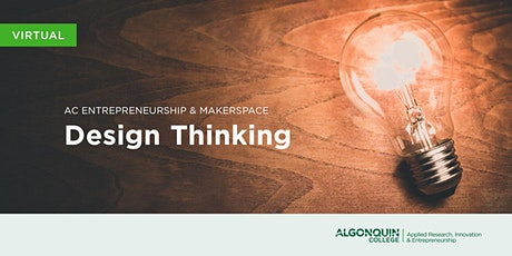AC Entrepreneurship & MakerSpace: Design Thinking Tickets