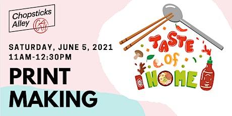 Taste of Home: Food Stories, a Printmaking Workshop tickets