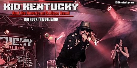 Kid Kentucky & the American Bad Ass Band - A Kid Rock Tribute tickets