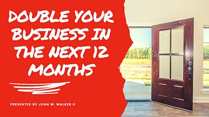 Double your business in the next 12 months tickets