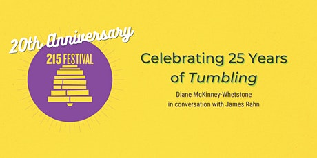Celebrating Tumbling at 25: Diane McKinney-Whetstone & James Rahn. tickets