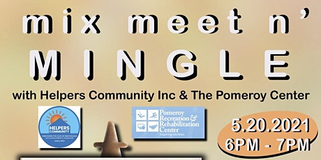 Mix, Meet & Mingle w/ Helpers Community Inc and Pomeroy Center Artists tickets