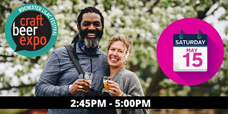 The Rochester Lilac Festival Craft Beer Expo: Saturday May 15th: 2:45 PM tickets