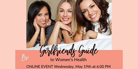 Girlfriends Guide to Women's Health tickets