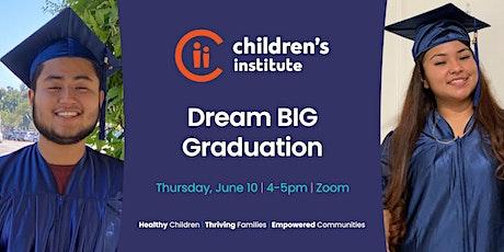 2021 Dream BIG Graduation - External Guests tickets