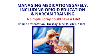 Managing Medications Safely Including Opioid Education & Narcan Training tickets